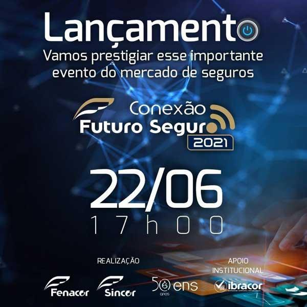 Conexão-futuro-seguro-2021-hoje