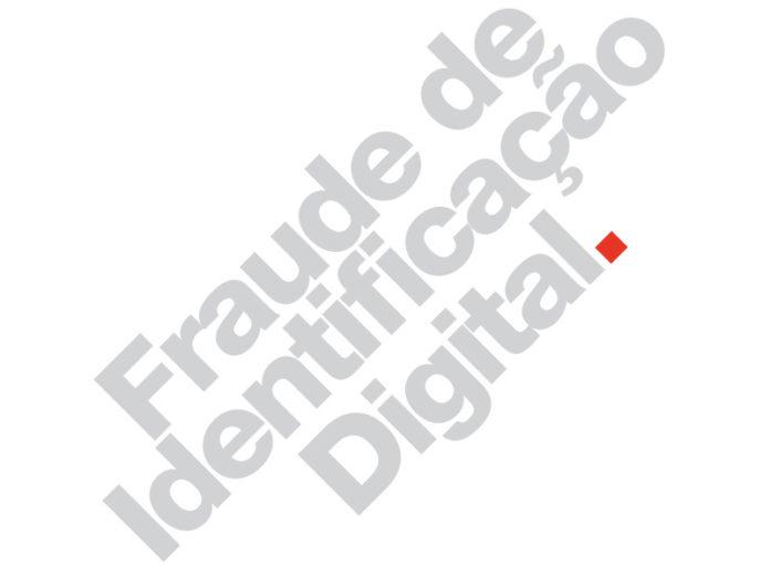 As fraudes de identificação digital mais comuns no Brasil